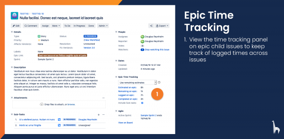 View the Epic Time Tracking panel on child issues to keep track of times logged across all issues assigned to the epic.